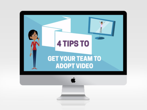 4 Tips To Get Your Team Adopting Video